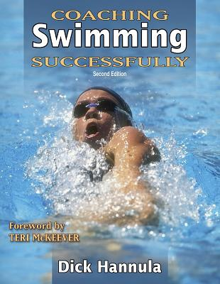 Coaching Swimming Successfully By Hannula, Dick