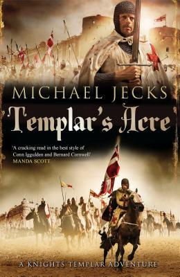 Templar's Acre By Jecks, Michael